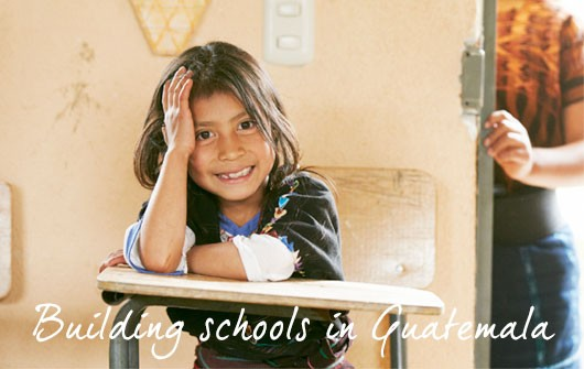 Building schools in Guatemala